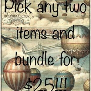 Pick any two items for $25 plus shipping!!